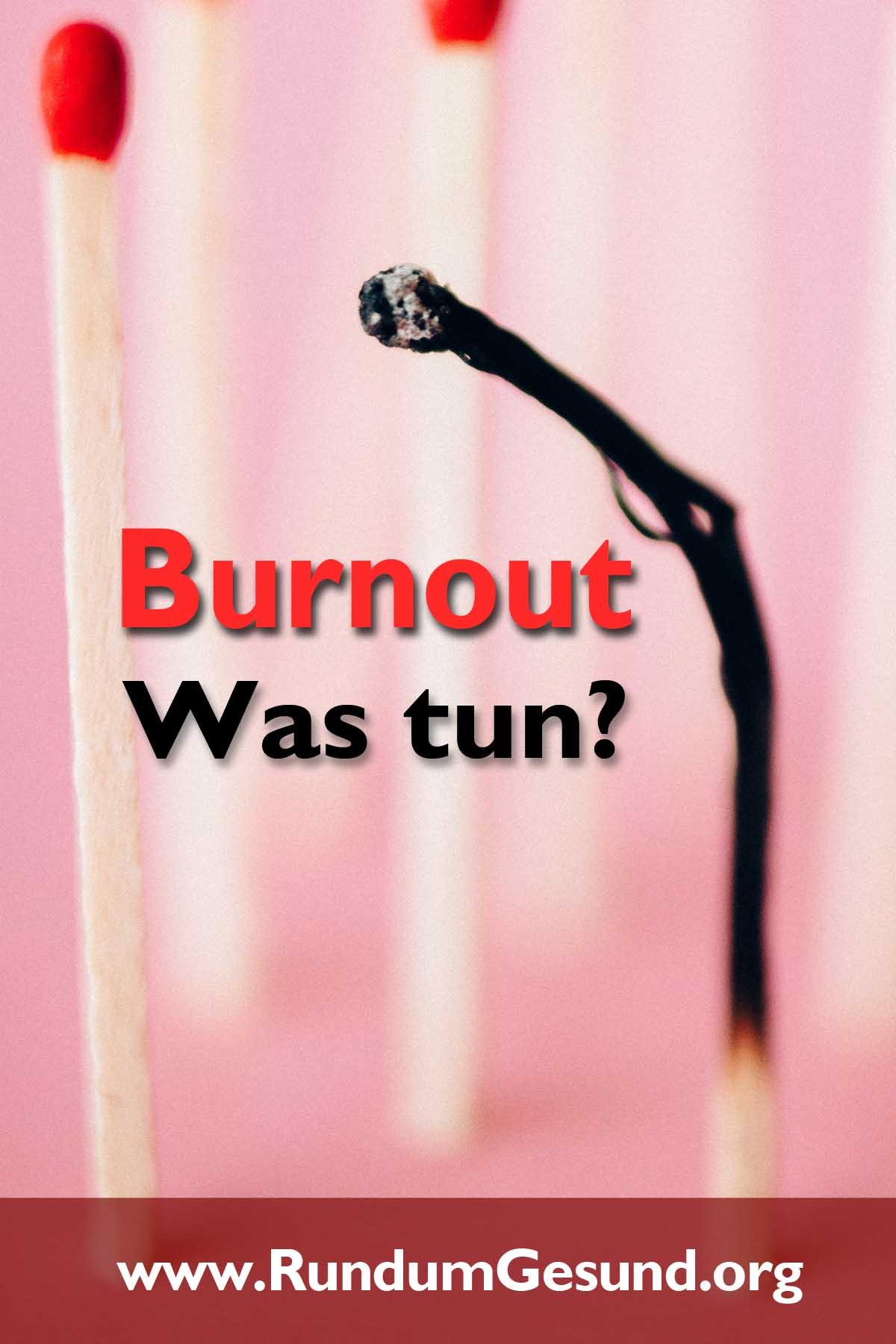 Burnout - Was tun?