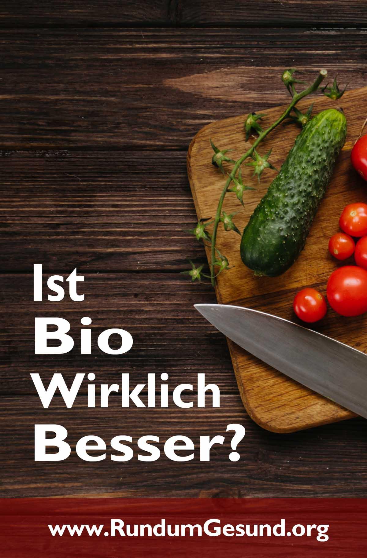 Ist Bio wirklich besser?